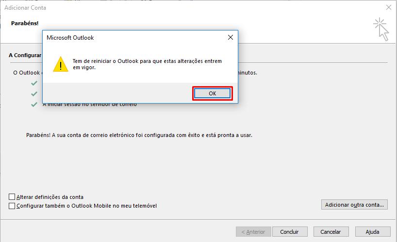 Outlook 2016 clicar em OK e Reiniciar o Outlook
