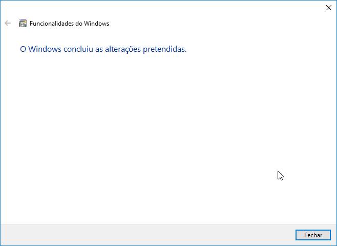 ativar ou desativar funcionalidades do windows conluiu as alterações